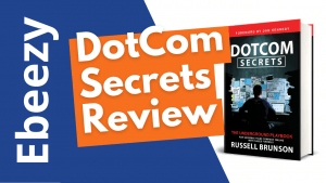 DotCom Secrets Review (2021): The Ultimate Guide to Sales Funnel!