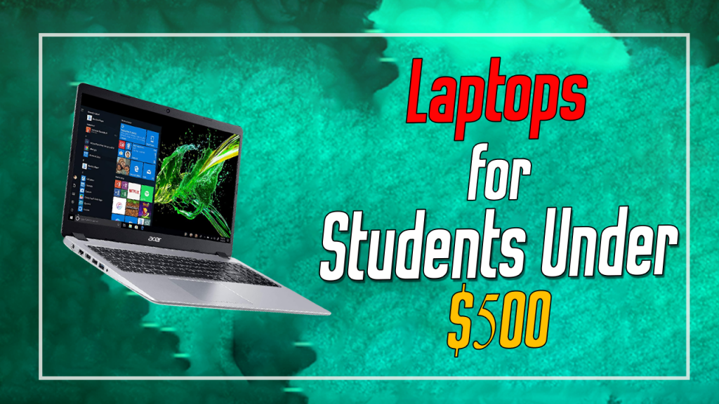 Laptop For Student Under