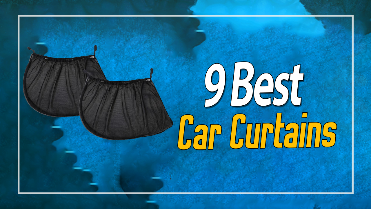 9 Best Car Curtains In 2021 Complete Review
